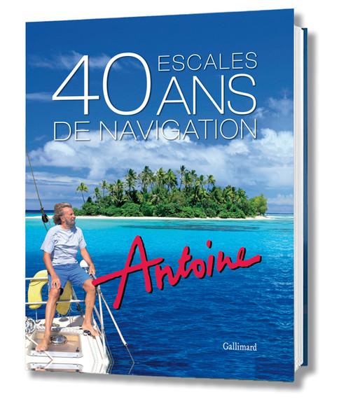 40 ans de navigation pour Antoine
