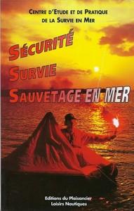 SECURITE, SURVIE, SAUVETAGE EN MER