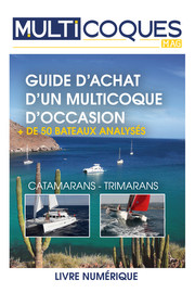 Guide d'achat d'un multicoque d'occasion - version digital